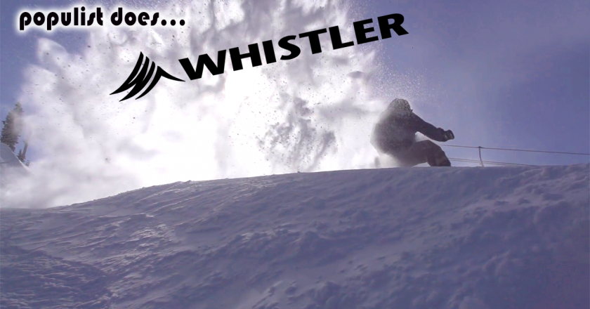 Populist shows you the best of Whistler