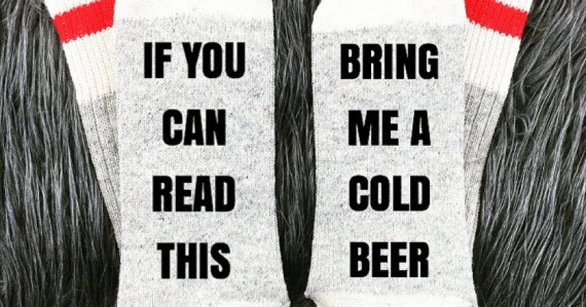funny if you can read this bring me a cold beer socks from Glass Knobs Glue Stix